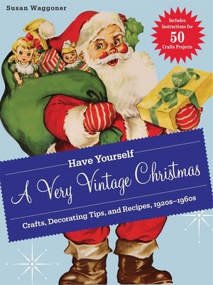 cover image of Have Yourself a Very Vintage Christmas