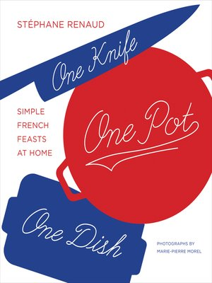 cover image of One Knife, One Pot, One Dish