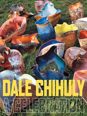 cover image of Dale Chihuly