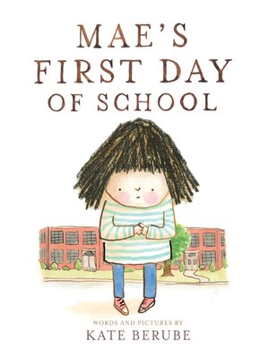 cover image of Mae's First Day of School