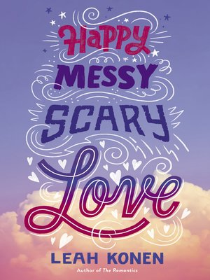 cover image of Happy Messy Scary Love