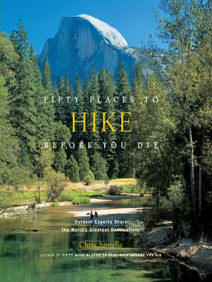cover image of Fifty Places to Hike Before You Die