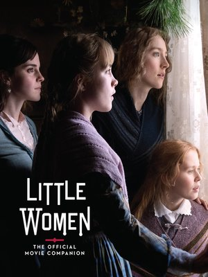 cover image of Little Women: The Official Movie Companion
