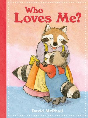 cover image of Who Loves Me?