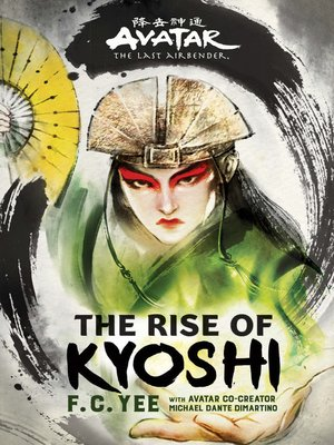 cover image of Avatar, The Last Airbender: The Rise of Kyoshi