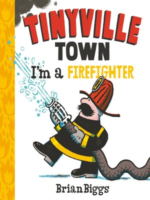 cover image of Tinyville Town: I'm a Firefighter