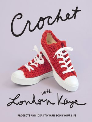 cover image of Crochet with London Kaye