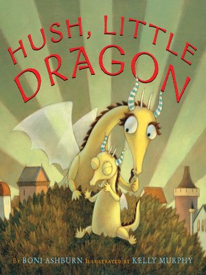 cover image of Hush, Little Dragon