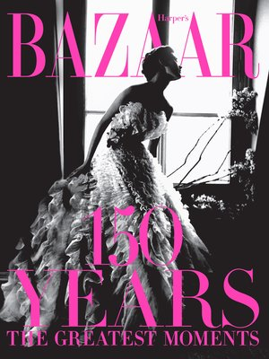 cover image of Harper's Bazaar: 150 Years