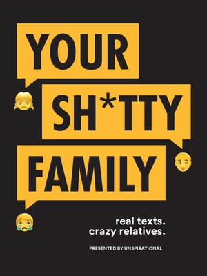 cover image of Your Sh*tty Family