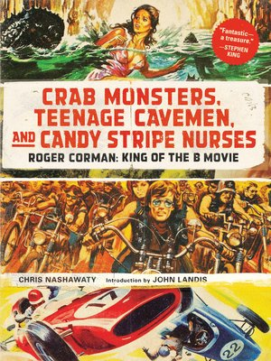 cover image of Crab Monsters, Teenage Cavemen, and Candy Stripe Nurses