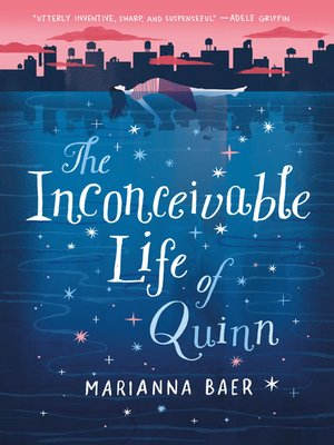 cover image of The Inconceivable Life of Quinn