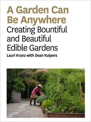 cover image of A Garden Can Be Anywhere
