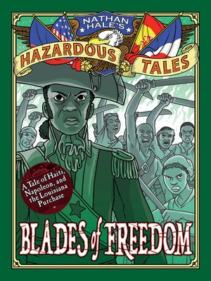 cover image of Blades of Freedom: A Louisiana Purchase Tale