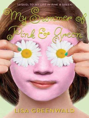 cover image of My Summer of Pink & Green