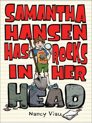 cover image of Samantha Hansen Has Rocks in Her Head