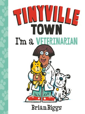 cover image of Tinyville Town: I'm a Veterinarian