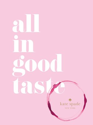 cover image of All in Good Taste