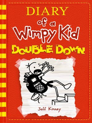 Double Down By Jeff Kinney Overdrive Ebooks Audiobooks And Videos For Libraries And Schools