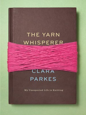 cover image of The Yarn Whisperer