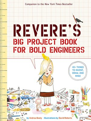 cover image of Rosie Revere's Big Project Book for Bold Engineers