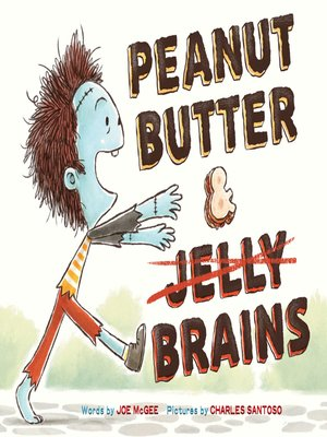 cover image of Peanut Butter & Brains