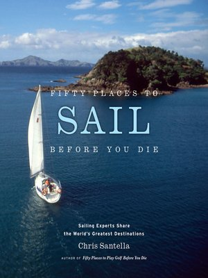 cover image of Fifty Places to Sail Before You Die