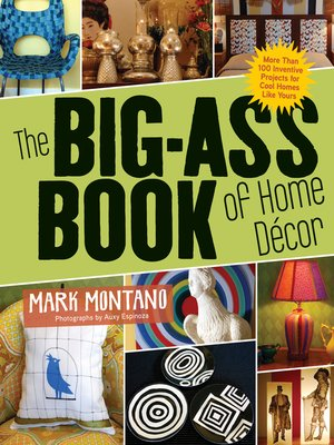 cover image of The Big-Ass Book of Home Décor