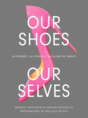 cover image of Our Shoes, Our Selves