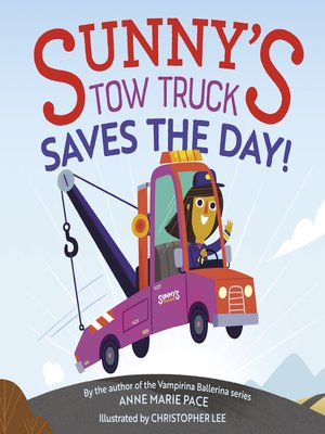 cover image of Sunny's Tow Truck Saves the Day!