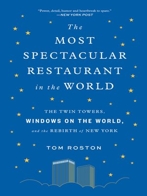 cover image of The Most Spectacular Restaurant in the World