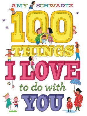 cover image of 100 Things I Love to Do with You