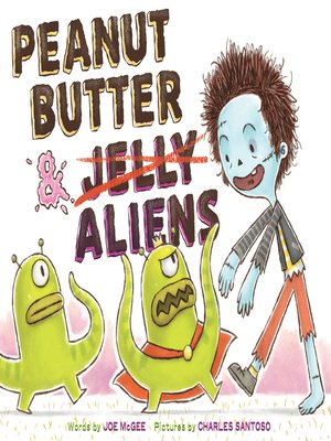 cover image of Peanut Butter & Aliens