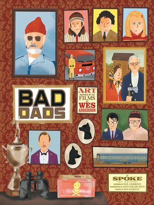 cover image of The Wes Anderson Collection: Bad Dads