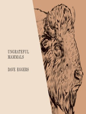 cover image of Ungrateful Mammals