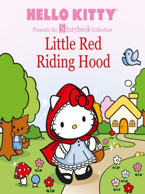cover image of Hello Kitty Presents the Storybook Collection: Little Red Riding Hood