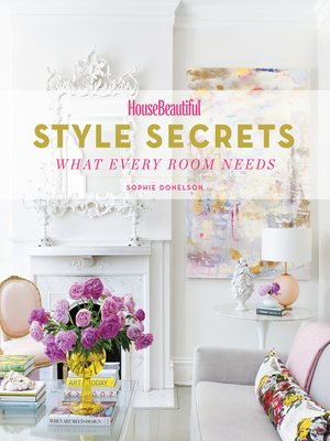 cover image of House Beautiful Style Secrets