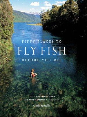 cover image of Fifty Places to Fly Fish Before You Die