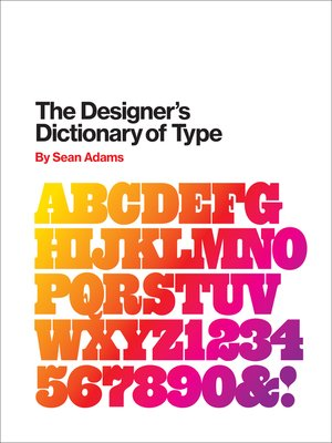 cover image of The Designer's Dictionary of Type