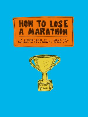 cover image of How to Lose a Marathon