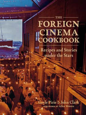 cover image of The Foreign Cinema Cookbook