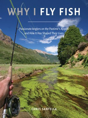 cover image of Why I Fly Fish
