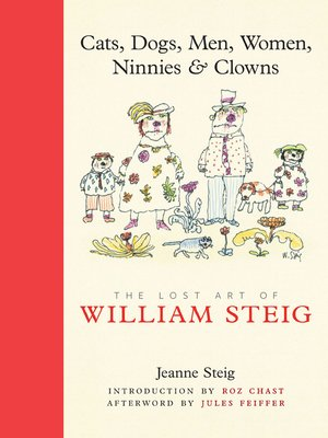 cover image of Cats, Dogs, Men, Women, Ninnies & Clowns
