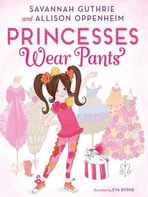 cover image of Princesses Wear Pants