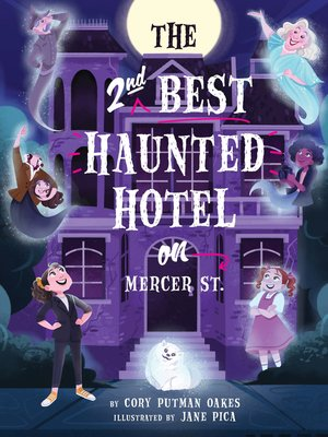 cover image of The Second-Best Haunted Hotel on Mercer Street