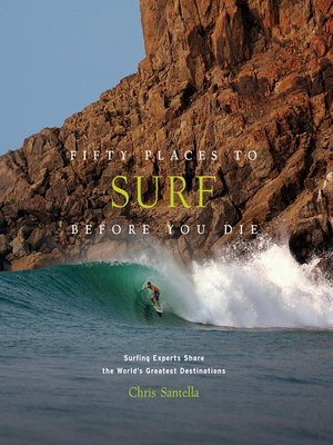 cover image of Fifty Places to Surf Before You Die