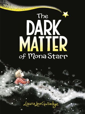 cover image of The Dark Matter of Mona Starr