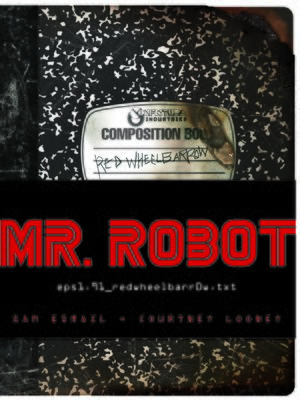 cover image of MR. ROBOT: Red Wheelbarrow