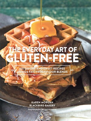 cover image of The Everyday Art of Gluten-Free