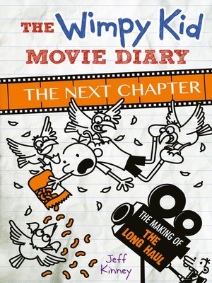 cover image of The Wimpy Kid Movie Diary: The Next Chapter